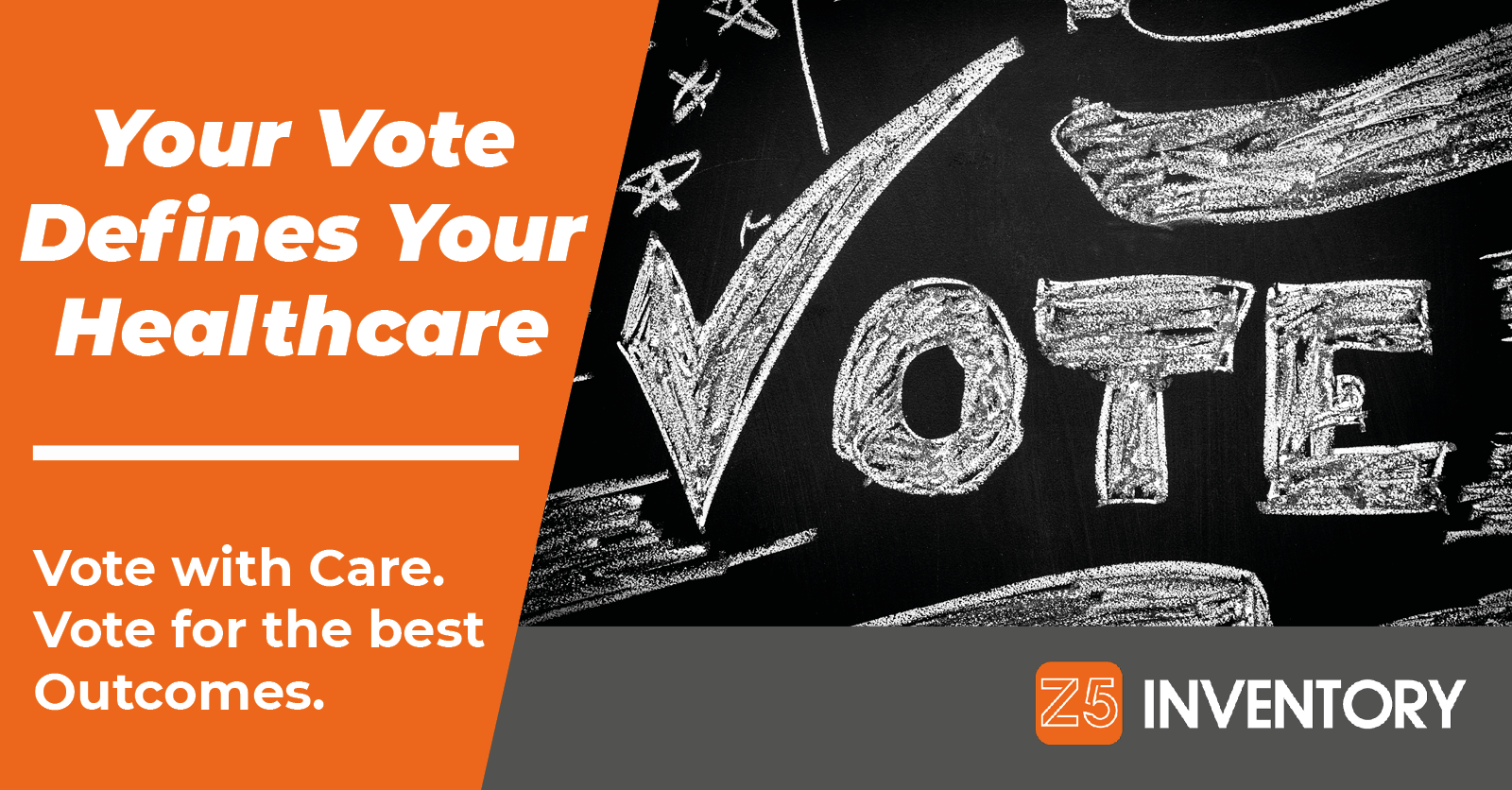 Vote Like Your Healthcare Depends On It. Because It Does.