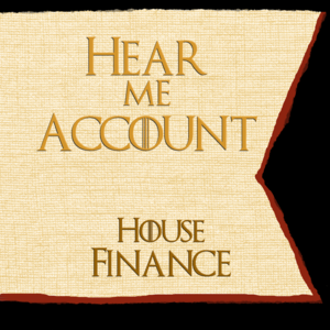 The House Words of House Finance - Hear Me Account.