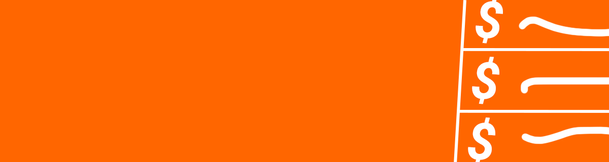 White dollar signs in a spreadsheet over an orange background.
