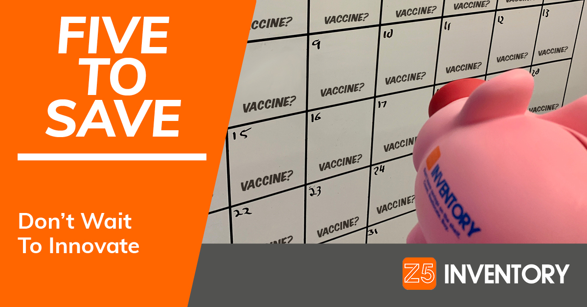 "The Z5 Piggy Bank stares at a calendar where every day says ""Vaccine?"""